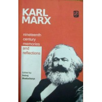 Karl Marx- Nineteenth Century Memories and Reflection