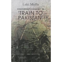 Khuswant's Journey In 'Train To Pakistan""